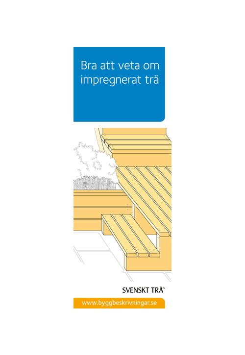 Bra att veta om impregnerat trä